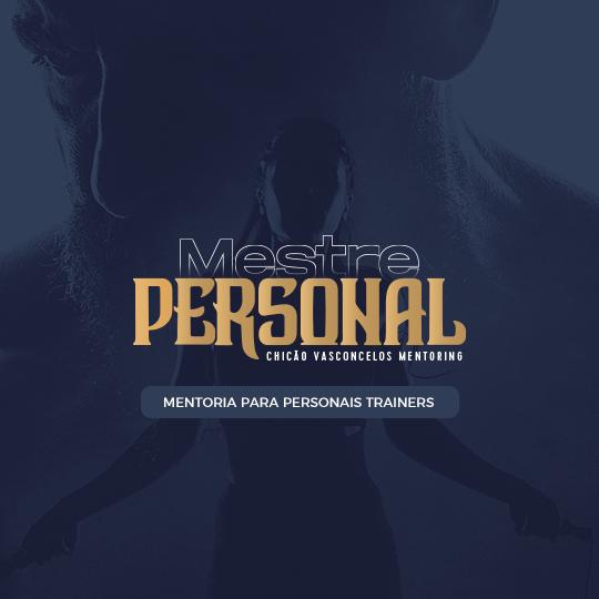 mestre personal mentoria 1 - Mestre Personal